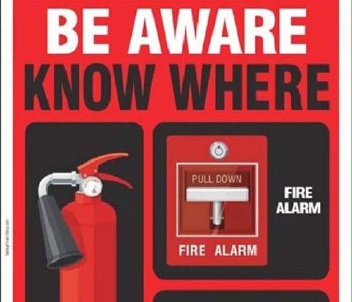 Fire Extinguisher, Fire Alarm with Be Aware Know Where wording
