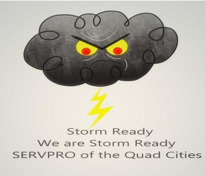 black cloud, yellow lightning bolt, wording Storm Ready, We are Storm Ready, SERVPRO of the Quad Cities