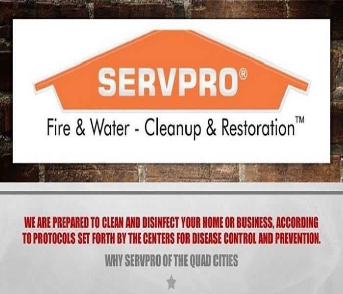 Wording, Why SERVPRO, We are prepared to clean and disinfect your home or business, according to protocols set forth by the C